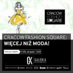 Cracow Fashion Square. Moda w sercu Krakowa