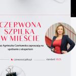 Czerwona Szpilka w Mieście - kobiece spotkanie biznesowe