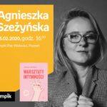 Agnieszka Szeżyńska | Empik Plac Wolności